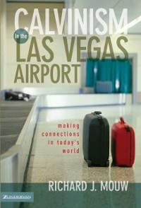 Cover Calvinism in the Las Vegas Airport