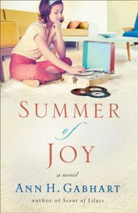 Cover Summer of Joy (The Heart of Hollyhill Book #3)