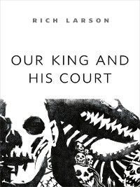 Cover Our King and His Court