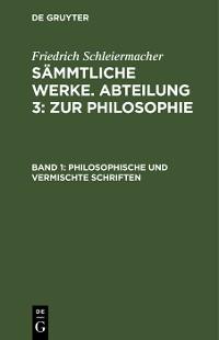 Cover Philosophische und vermischte Schriften