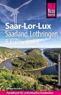 Cover Reise Know-How Reiseführer Saar-Lor-Lux (Dreiländereck Saarland, Lothringen, Luxemburg)