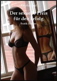 Cover Der sexuelle Preis für den Erfolg