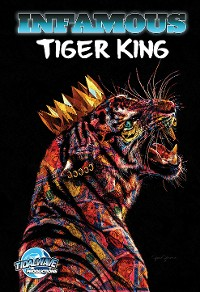 Cover Infamous: Tiger King: Special Edition