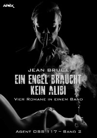Cover EIN ENGEL BRAUCHT KEIN ALIBI - AGENT OSS 117, BAND 2