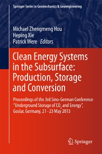 Cover Clean Energy Systems in the Subsurface: Production, Storage and Conversion