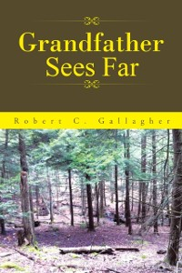Cover Grandfather Sees Far