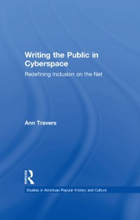 Cover Writing the Public in Cyberspace
