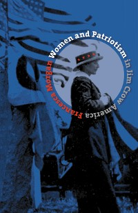 Cover Women and Patriotism in Jim Crow America