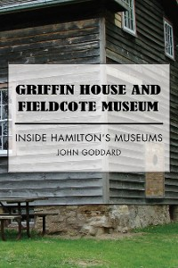 Cover Griffin House and Fieldcote Museum