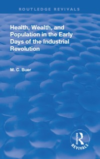 Cover Revival: Health, Wealth, and Population in the early days of the Industrial Revolution (1926)