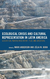 Cover Ecological Crisis and Cultural Representation in Latin America