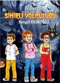 Cover DEDEKTİFLERİN sihirli YOLCULUĞU