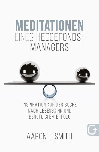 Cover Meditationen eines Hedgefonds-Managers