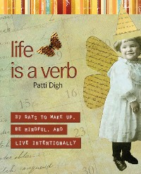 Cover Life Is a Verb