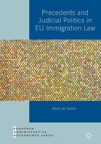Cover Precedents and Judicial Politics in EU Immigration Law