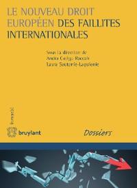 Cover Le nouveau droit européen des faillites internationales
