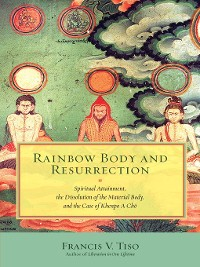 Cover Rainbow Body and Resurrection