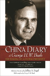 Cover The China Diary of George H. W. Bush