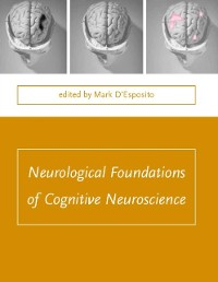 Cover Neurological Foundations of Cognitive Neuroscience