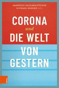 Cover Corona und die Welt von gestern