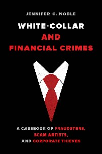 Cover White-Collar and Financial Crimes
