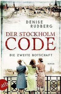 Cover Der Stockholm-Code - Die zweite Botschaft