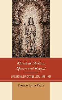 Cover María de Molina, Queen and Regent