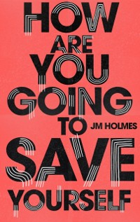 Cover How Are You Going To Save Yourself