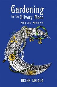 Cover Gardening by the Silvery Moon