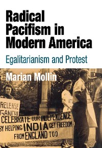 Cover Radical Pacifism in Modern America