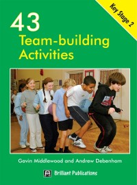 Cover 43 Team-building Activities for Key Stage 2