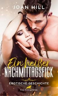 Cover Ein heißer Nachmittagsfick | Erotische Geschichte