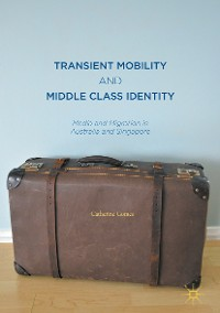 Cover Transient Mobility and Middle Class Identity