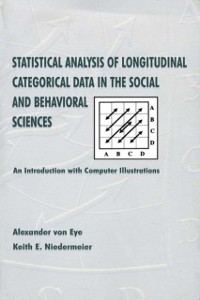 Cover Statistical Analysis of Longitudinal Categorical Data in the Social and Behavioral Sciences
