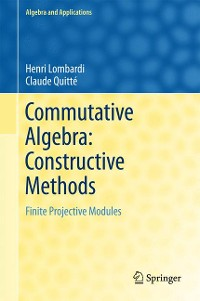 Cover Commutative Algebra: Constructive Methods