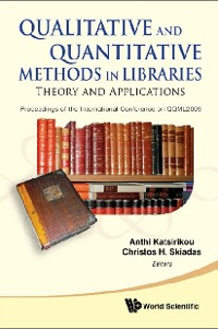 Cover Qualitative And Quantitative Methods In Libraries: Theory And Application - Proceedings Of The International Conference On Qqml2009
