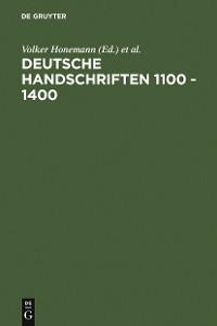 Cover Deutsche Handschriften 1100 - 1400