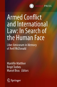 Cover Armed Conflict and International Law: In Search of the Human Face