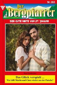 Cover Der Bergpfarrer 283 – Heimatroman