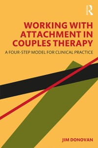 Cover Working with Attachment in Couples Therapy