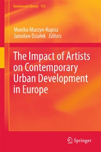 Cover The Impact of Artists on Contemporary Urban Development in Europe