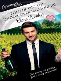 Cover Romancing the Undercover Millionaire