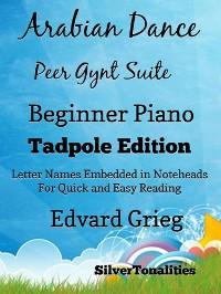 Cover Arabian Dance Peer Gynt Suite Beginner Piano Sheet Music Tadpole Edition