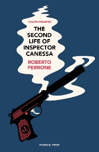 Cover The Second Life of Inspector Canessa