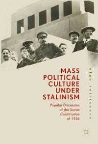 Cover Mass Political Culture Under Stalinism