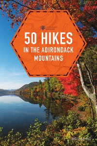 Cover 50 Hikes in the Adirondack Mountains (1st Edition)  (Explorer's 50 Hikes)