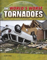 Cover World's Worst Tornadoes
