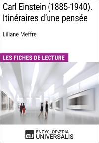 Cover Carl Einstein (1885-1940). Itinéraires d'une pensée de Liliane Meffre
