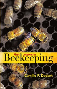 Cover First Lessons in Beekeeping