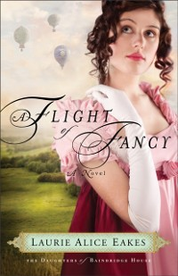 Cover Flight of Fancy (The Daughters of Bainbridge House Book #2)
